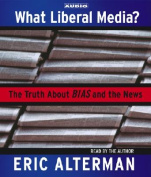What Liberal Media? [Audio]