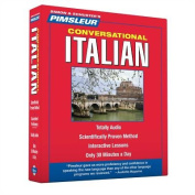 Pimsleur Italian Conversational Course - Level 1 Lessons 1-16 CD: Learn to Speak and Understand Italian with Pimsleur Language Programs [Audio]