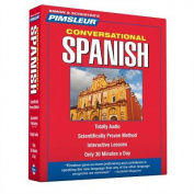 Pimsleur Spanish Conversational Course - Level 1 Lessons 1-16 CD: Learn to Speak and Understand Latin American Spanish with Pimsleur Language Programs [Audio]