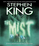 The Mist: In 3 D Sound