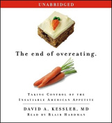 The End of Overeating [Audio]