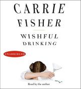 Wishful Drinking [Audio]