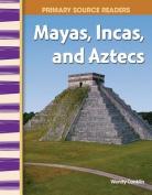 Teacher Created Materials 10456 Mayas Incas and Aztecs