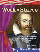 Work or Starve (Early America)