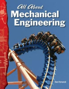 All about Mechanical Engineering (Science Readers