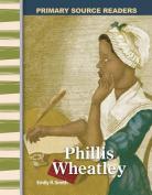 Teacher Created Materials 8743 Phillis Wheatley