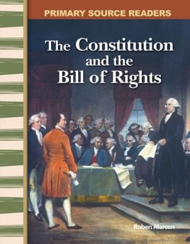 Teacher Created Materials 8783 The Constitution and the Bill of Rights.