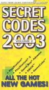 Secret Codes: 2003: v. 2