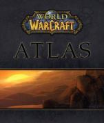 """World of Warcraft"" Atlas"