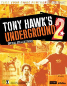 Tony Hawks Underground Official Strategy Guide
