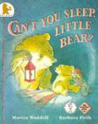 Can't You Sleep Little Bear?
