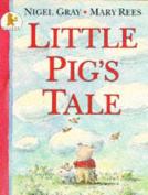 Little Pig's Tale