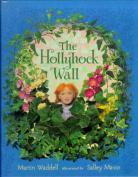 Hollyhock Wall