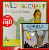 Willy the Champ and Gorilla