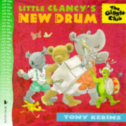 Little Clancy's New Drum