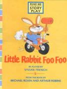 Little Rabbit Foo Foo Rmsp Big Book