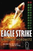 Alex Rider Bk 4: Eagle Strike