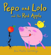 Pepo And Lolo And The Red Apple Board Bk [Board book]
