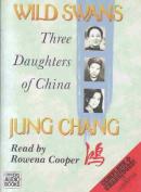 Wild Swans: Three Daughters of China [Audio]