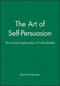 The Art of Self-Persuasion