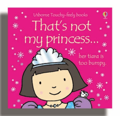 That's Not My Princess (That's Not My...) [Board book]