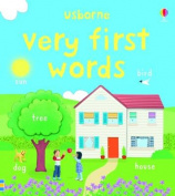 Very First Words (Usborne First Words Board Books) [Board book]
