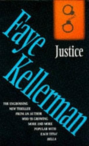 Justice by Faye Kellerman.