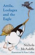 Attila, Loolagax and the Eagle