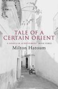 Tale of a Certain Orient