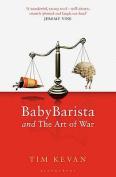 BabyBarista and the Art of War
