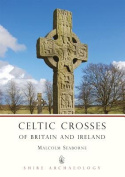Celtic Crosses of Britain and Ireland