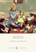 Dolls (Shire Book S.)