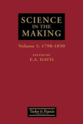 """Science in the Making: Scientific Development as Chronicled by Historic Papers in the """"Philosophical Magazine"""", with Commentaries and Illustrations"""