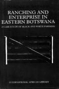 Ranching and Enterprise in Eastern Botswana