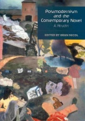 Postmodernism and the Contemporary Novel