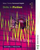 Nelson Thornes Framework English Skills in Fiction 1