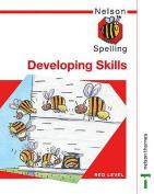 Nelson Spelling - Developing Skills Red Level