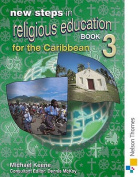 New Steps in Religious Education for the Caribbean Book 3