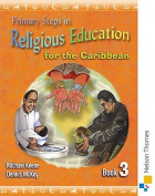 Primary Steps in Religious Education for the Caribbean Book 3