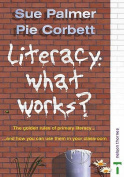 Literacy: What Works?
