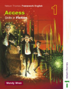 Nelson Thornes Framework English Access - Skills in Fiction 1