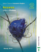 Nelson Thornes Framework English Access - Skills in Fiction 2