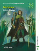 Nelson Thornes Framework English Access - Skills in Fiction 3