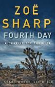 Fourth Day. Zo Sharp