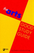 The Arts Good Study Guide
