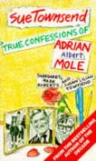 True Confessions of Adrian Albert Mole, Margaret Hilda Roberts and Susan Lilian Townsend