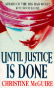 Until Justice Is Done