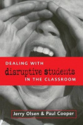 Dealing with Disruptive Students in the Classroom
