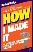 How I Made it