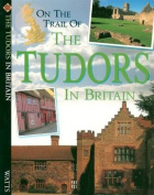 Tudors (On the Trail of)